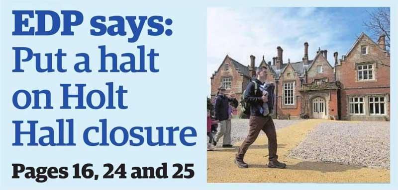 EDP Opinion January 2021 Against Holt Hall Closure